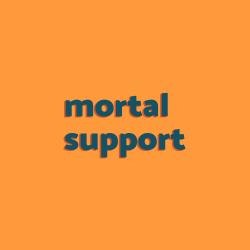 Mortal Support
